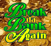 Break da Bank Again Slot App